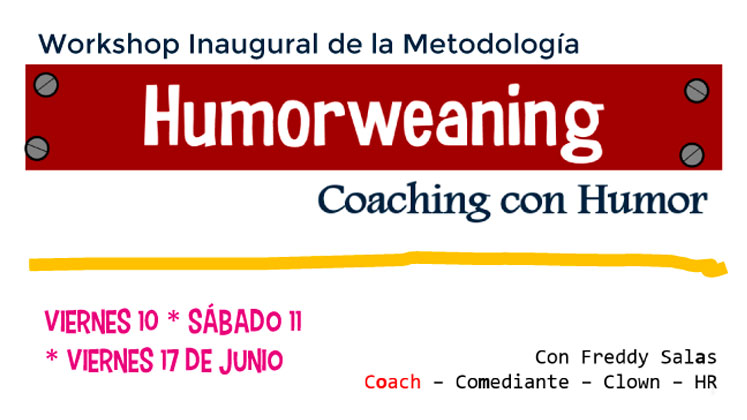 Workshop Inaugural de la Metodología Humorweaning