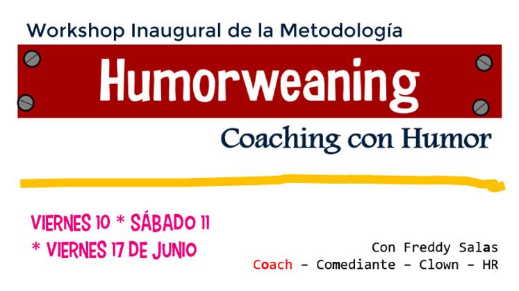 Workshop Inaugural de la Metodología Humorweaning