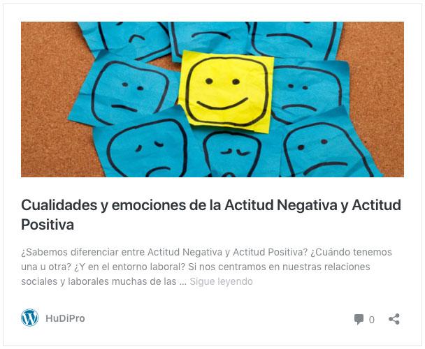 https://www.hudipro.com/articulos/cualidades-y-emociones-de-la-actitud-negativa-y-actitud-positiva/